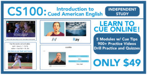 CS100: Introduction to Cued American English - Independent Study Course