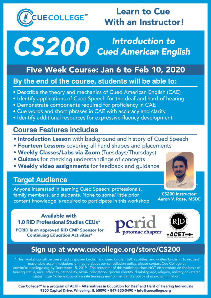 CS200: Introduction to Cued American English January 6 - February 10